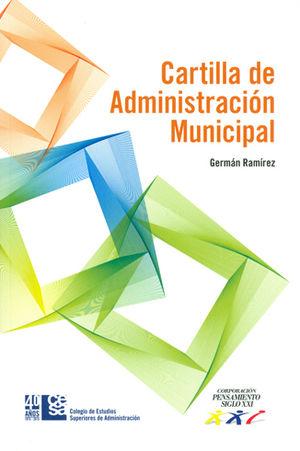 CARTILLA DE ADMINISTRACIÓN MUNICIPAL (+CD)