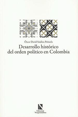 DESARROLLO HISTÓRICO DEL ORDEN POLITICO EN COLOMBIA