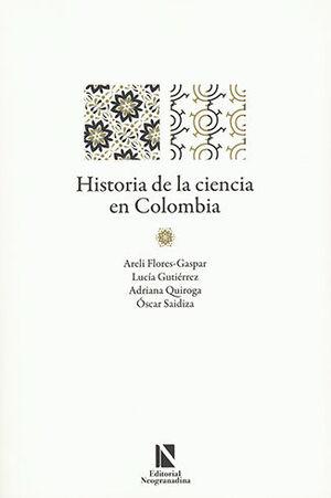 HISTORIA DE LA CIENCIA EN COLOMBIA
