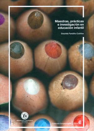 MAESTRAS PRACTICAS E INVESTIGACION EN EDUCACION INFANTIL