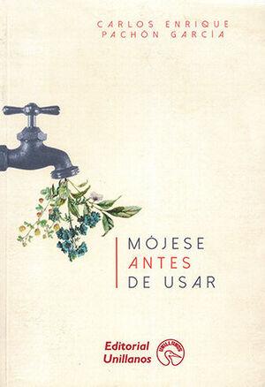 MOJESE ANTES DE USAR