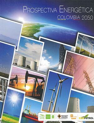 PROSPECTIVA ENERGETICA COLOMBIA 2050