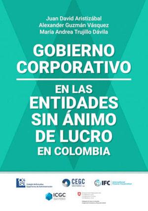 GOBIERNO CORPORATIVO EN LAS ENTIDADES SIN ANIMO DE LUCRO EN COLOMBIA