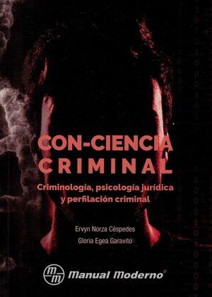 CON-CIENCIA CRIMINAL - 1ª ED. 2017 - 1ª REIMP. 2019