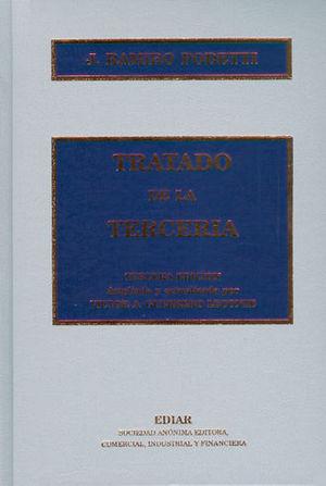 TRATADO DE LA TERCERIA. TERCERA EDICIÓN