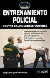 ENTRENAMIENTO POLICIAL CONTRA DELINCUENTES COMUNES