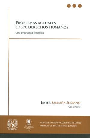 PROBLEMAS ACTUALES SOBRE DERECHOS HUMANOS (ED. 1997, 2ª REIMPRESIÓN 2017)