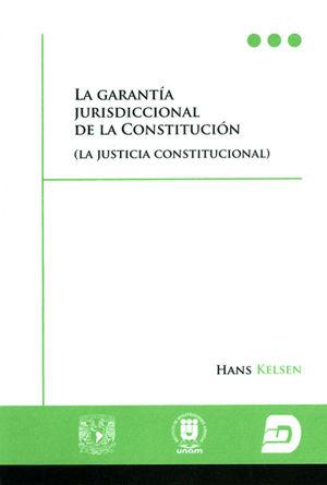 GARANTÍA JURISDICCIONAL DE LA CONSTITUCIÓN