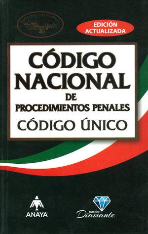 CÓDIGO NACIONAL DE PROCEDIMIENTOS PENAL. CÓDIGO ÚNICO