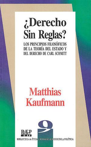 DERECHO SIN REGLAS - 3.ª REIMPR. 2008