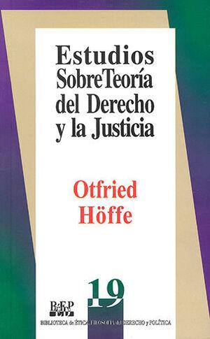 ESTUDIOS SOBRE TEORIA DEL DERECHO Y LA JUSTICIA - 2.ª REIMPR. 2004