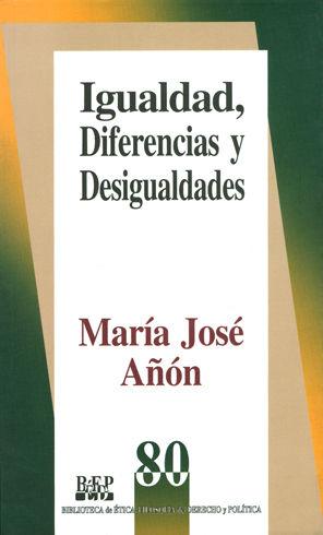 IGUALDAD DIFERENCIAS Y DESIGUALDADES