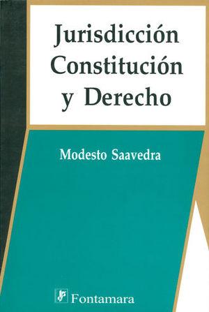 JURISDICCIÓN CONSTITUCIÓN Y DERECHO