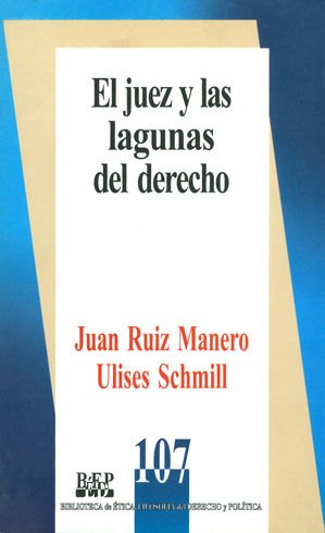 JUEZ Y LAS LAGUNAS DEL DERECHO, EL
