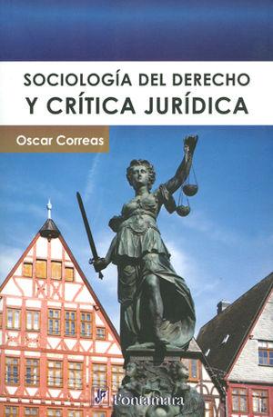 SOCIOLOGÍA DEL DERECHO Y CRÍTICA JURÍDICA