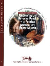 TENDENCIAS DEL DERECHO PENAL Y LA POLÍTICA CRIMINAL DEL TERCER MILENIO
