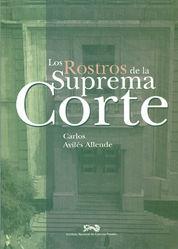 ROSTROS DE LA SUPREMA CORTE, LOS