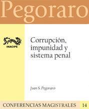 CORRUPCIÓN, IMPUNIDAD Y SISTEMA PENAL