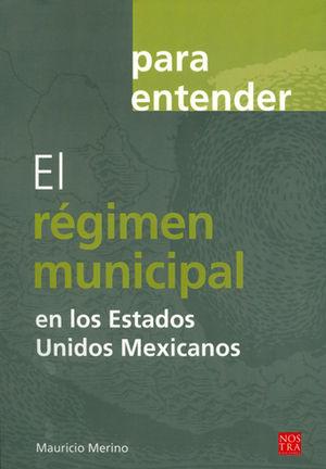 REGIMEN MUNICIPAL, EL