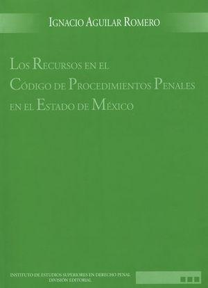 RECURSOS EN EL CODIGO DE PROCEDIMIENTOS PENALES EN EL ESTADO DE MEXICO