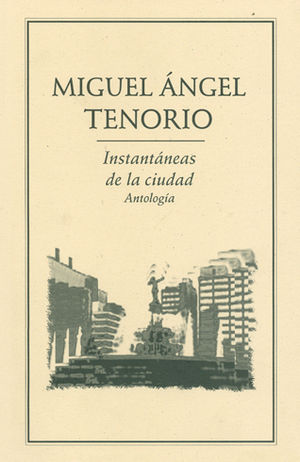 INSTANTÁNEAS DE LA CIUDAD.