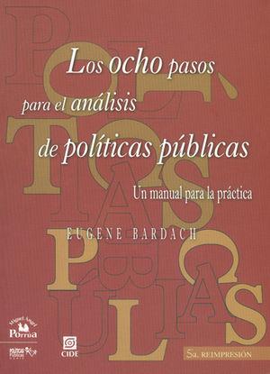 OCHO PASOS PARA EL ANÁLISIS DE POLÍTICAS PÚBLICAS, LOS