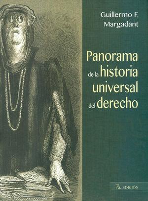 PANORAMA DE LA HISTORIA UNIVERSAL DEL DERECHO. 7A. EDICION
