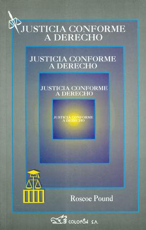 JUSTICIA CONFORME A DERECHO