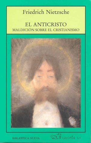 ANTICRISTO, EL: MALDICION SOBRE EL CRIST