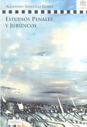 ESTUDIOS PENALES Y JURÍDICOS