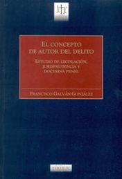 CONCEPTO DE AUTOR DEL DELITO, EL
