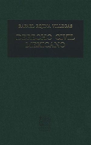 DERECHO CIVIL MEXICANO VI (TERCERA EDICIÓN)