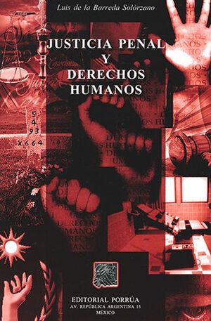 JUSTICIA PENAL Y DERECHOS HUMANOS - 3ª ED.