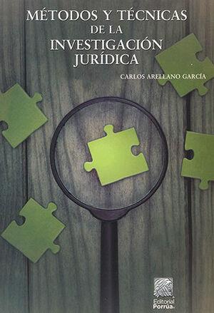 MÉTODOS Y TÉCNICAS DE LA INVESTIGACIÓN JURÍDICA - 4ª ED. 5ª REIMP.