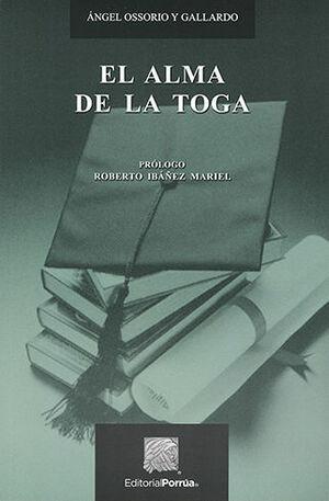 ALMA DE LA TOGA, EL - 3ª ED. 2008 6ª REIMP.