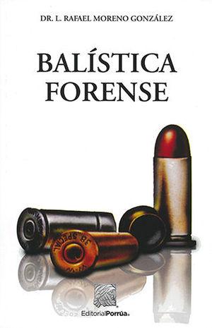 BALISTICA FORENSE (15 EDICIÓN)
