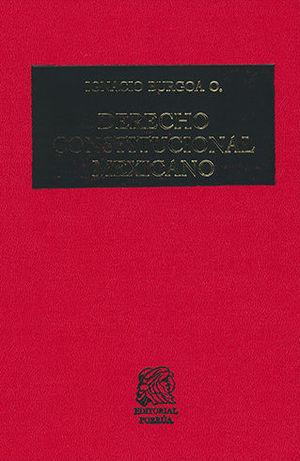 DERECHO CONSTITUCIONAL MEXICANO. VIGÉSIMA EDICIÓN