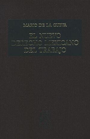 NUEVO DERECHO MEXICANO DEL TRABAJO, EL (TOMO 2) 15ª ED. 2ª REIMP.