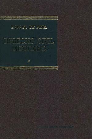 DERECHO CIVIL MEXICANO I (26 EDICIÓN)