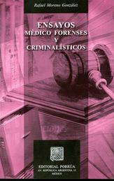 ENSAYOS MEDICO FORENSES Y CRIMINALISTICOS