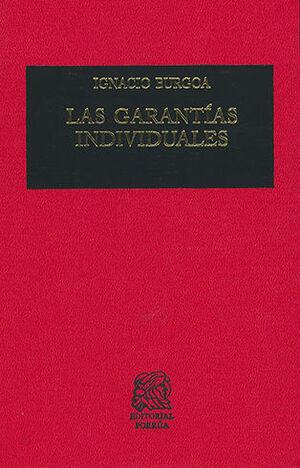 GARANTÍAS INDIVIDUALES, LAS - 41.ª ED. 2009 - 7.ª REIMP. 2021