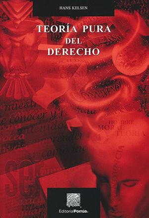 TEORIA PURA DEL DERECHO. 16A EDICIÓN
