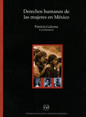 DERECHOS HUMANOS DE LAS MUJERES EN MÉXICO
