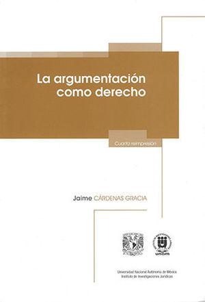 ARGUMENTACIÓN COMO DERECHO, LA