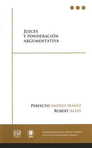 JUECES Y PONDERACIÓN ARGUMENTATIVA