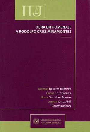 OBRA EN HOMENAJE A RODOLFO CRUZ MIRAMONTES - 2 TOMOS