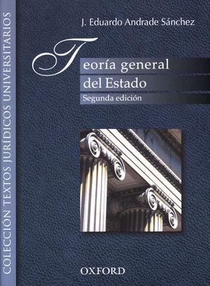 TEORÍA GENERAL DEL ESTADO. SEGUNDA ED.
