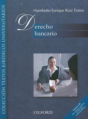 DERECHO BANCARIO.  1ª ED. 14ª REIMPR. 2018