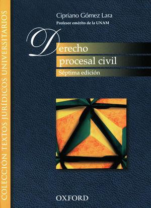 DERECHO PROCESAL CIVIL - 7.ª ED. 2005, 17.ª REIMP. 2018