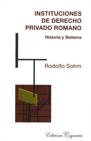 INSTITUCIONES DE DERECHO PRIVADO ROMANO